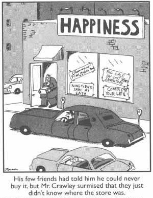 Far Side cartoon about a store that sells happiness
