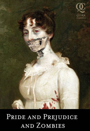 Pride and Prejudice, with more zombies