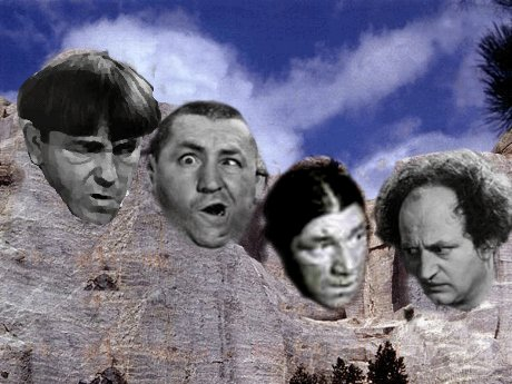 Mount Rushmore with Stooges, not Presidents